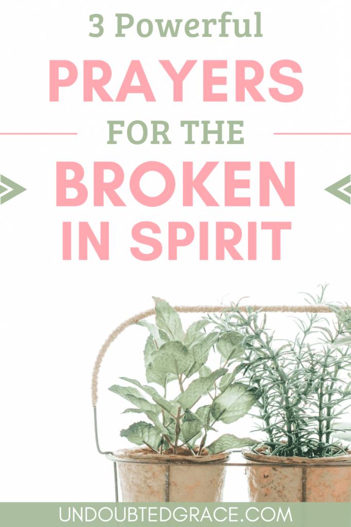 prayers for brokenness, healing for the broken hearted, prayer for the broken hearted