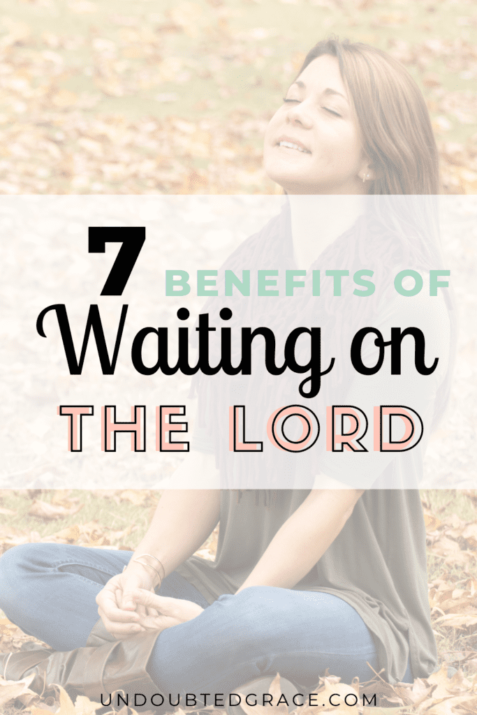 benefits of waiting upon the lord