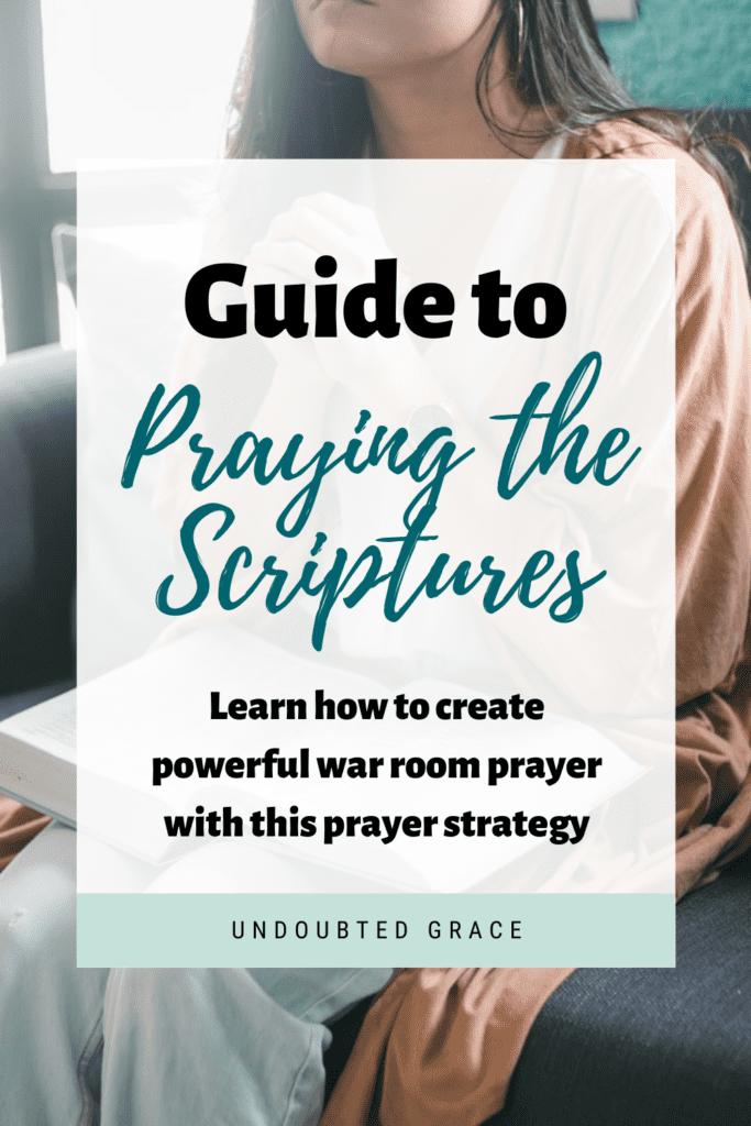 praying the scriptures, praying scripture, praying the word of god back to him