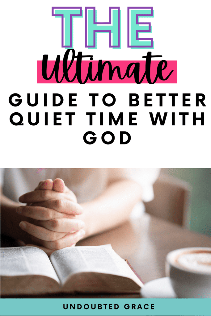 better quiet time with god