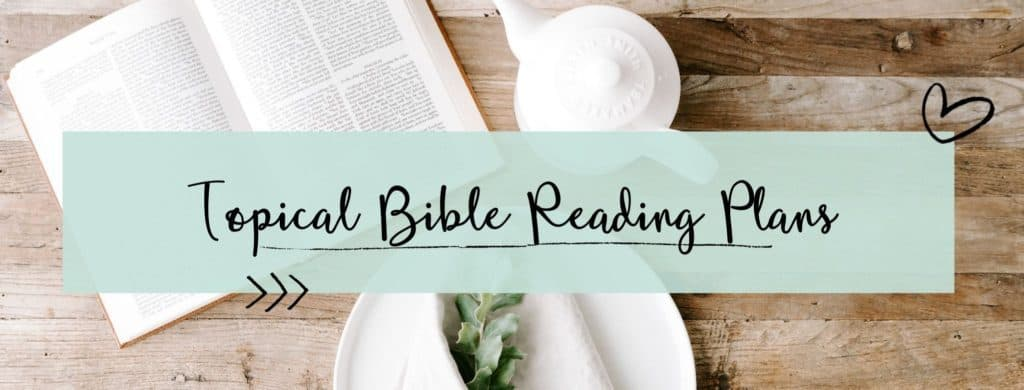 topical bible reading plans