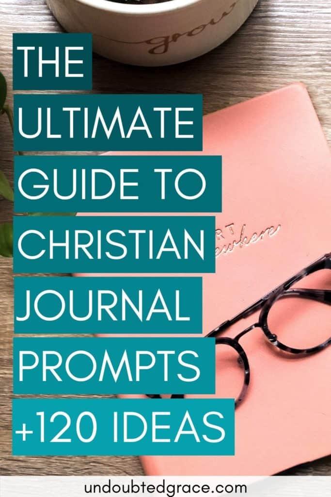 christian journal prompts, christian journal ideas